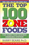 The Top 100 Zone Foods, Barry Sears, 0060394196