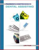 Pearson's Comprehensive Dental Assisting, Tyler, Lori and Dietz, Ellen, 0131744194