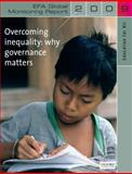 Education for All Global Monitoring Report 2009 : Overcoming inequality- why governance Matters, United Nations Educational, Scientific, and Cultural Organization Staff, 0199544190
