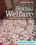 Social Welfare : Politics and Public Policy, DiNitto, Diana M. and Cummins, Linda K., 0205164196
