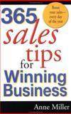 365 Sales Tips for Winning Business, Anne Miller, 0399524193