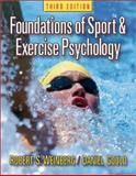 Foundations of Sport and Exercise Psychology, Weinberg, Robert S. and Gould, Daniel, 0736044191