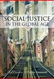 Social Justice in the Global Age, Diamond, Patrick and Cramme, Olaf, 0745644198