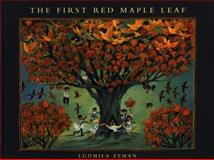 The First Red Maple Leaf, Ludmila Zeman, 0887764193