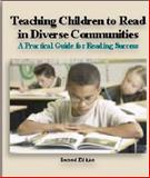Teaching Children to Read in Diverse Communities : A Practical Guide for Reading Success, Second Edition (Paperback-B/W), Blair, Timothy R., 0982324197