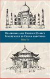 Diasporas and Foreign Direct Investment in China and India, Ye, Min, 1107054192