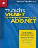 Murach's VB.NET Database Programming with ADO.NET, Prince, Anne and Lowe, Doug, 1890774197