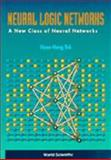 Neural Logic Networks, Heng, Teh H., 9810224192