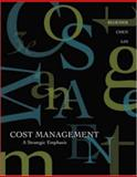 Cost Management : A Strategic Emphasis with Online Learning Center with PW Card, Blocher, Edward and Chen, Kung, 0072954191