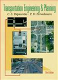 Transportation Engineering and Planning, Papacostas, C. S. and Prevedouros, P. D., 0130814199