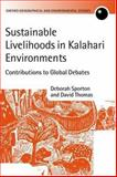 Sustainable Livelihoods in Kalahari Environments : A Contribution to Global Debates, , 0198234198