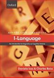 I-Language : An Introduction to Linguistics as Cognitive Science, Isac, Daniela and Reiss, Charles, 0199534195
