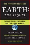 Earth, the Sequel, Miriam Horn and Fred Krupp, 0393334198