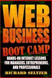 Web Business Boot Camp, Richard Seltzer, 0471164194