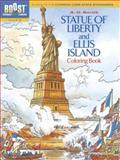 BOOST Statue of Liberty and Ellis Island Coloring Book, A. G. Smith, 0486494195