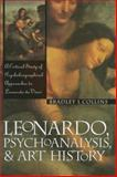 Leonardo, Psychoanalysis, and Art History, Collins, Bradley, 0810114194