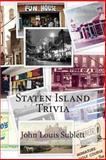 Staten Island Trivia, John Sublett, 1492304190