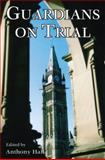 Guardians on Trial, Anthony Hall, 1550024191