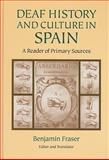 Deaf History and Culture in Spain, , 1563684195