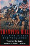 Champion Hill, Timothy B. Smith, 1932714197