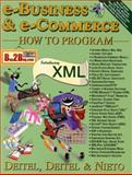 E-Business and E-Commerce How to Program, Deitel, Harvey M. and Deitel, Paul J., 013028419X