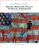 Social Welfare Policy and Social Programs : A Values Perspective, Segal, Elizabeth A., 0495604194
