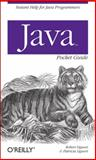 Java Pocket Guide, Liguori, Robert and Liguori, Patricia, 0596514190