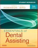 Student Workbook for Essentials of Dental Assisting, Robinson, Debbie S. and Bird, Doni L., 1437704190