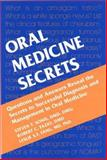 Oral Medicine Secrets, Sonis, Stephen T. and Fazio, Robert C., 1560534192