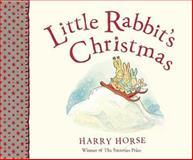Little Rabbit's Christmas, Harry Horse, 1561454192