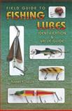 Field Guide to Fishing Lures, Russell E. Lewis, 1574324195