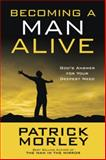 Are You a Man Alive?, Patrick Morley, 1601424191