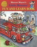 Mercer Mayer's Little Monster Fun and Learn Book, Mercer Mayer, 1607464195