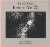Return Yn Ol, Jones, Rhodri, 1854114190