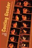 Casting Gender : Women and Performance in Intercultural Context, Warren, John T. and Lengel, Laura B., 0820474193