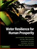 Water Resilience for Human Prosperity, Rockström, Johan and Falkenmark, Malin, 1107024196