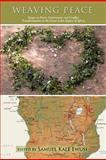 Weaving Peace, Samuel Kale Ewusi, 1466954191