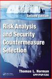 Risk Analysis and Security Countermeasure Selection, Second Edition 2nd Edition
