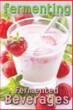 Fermenting Vol. 2: Fermented Beverages, Rashelle Johnson, 1492214191