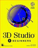 3-D Studio for Beginners, Elliott, Steven and Miller, Phillip, 1562054198