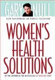 Women's Health Solutions, Gary Null, 158322419X