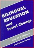 Bilingual Education and Social Change 9781853594199
