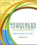 Resources for Writers with Readings (with MyWritingLab Student Access Code Card), Long, Elizabeth C., 0205634206