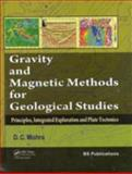 Gravity and Magnetic Methods for Geological Studies, Mishra, Dinesh Chandra, 041568420X