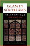 Islam in South Asia in Practice, Metcalf, Barbara D., 0691044201