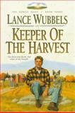 Keeper of the Harvest, Lance Wubbels, 1556614209