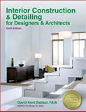Interior Construction and Detailing for Designers and Architects, Ballast, David Kent, 1591264200