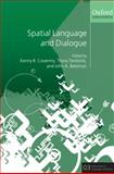 Spatial Language and Dialogue, , 019955420X