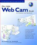The Little Web Cam Book, Elisabeth Parker, 0201354209
