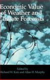 Economic Value of Weather and Climate Forecasts, , 0521434203